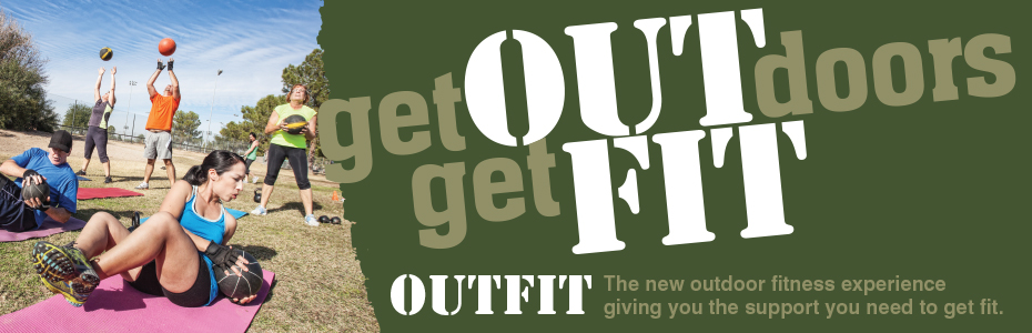 OutFit - it's outdoor fitness designed with you in mind!